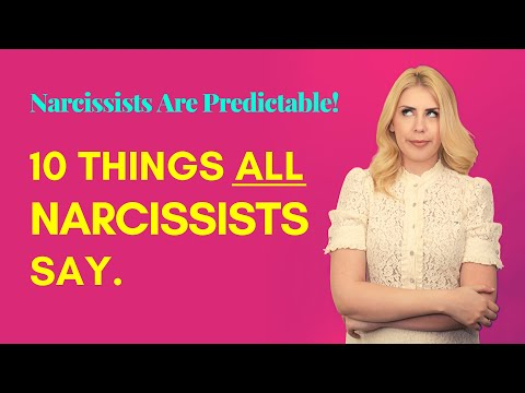 Narcissists Are Predictable! 10 Things All Narcissists Say