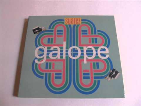 Suarez - Galope (Full Album)