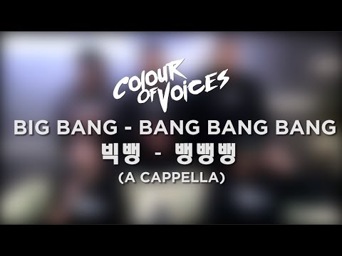『COV』Colour Of Voices - 뱅뱅뱅 Bang Bang Bang (live A Cappella)