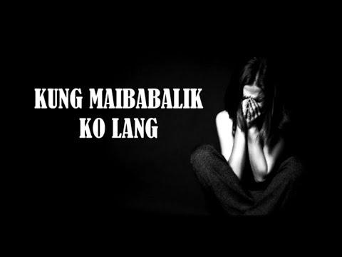 Kung Maibabalik Ko Lang - Gagong Rapper #BATANG90S #BARRIONUEVOCALOOCAN