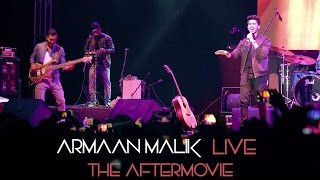 armaan malik live  the aftermovie