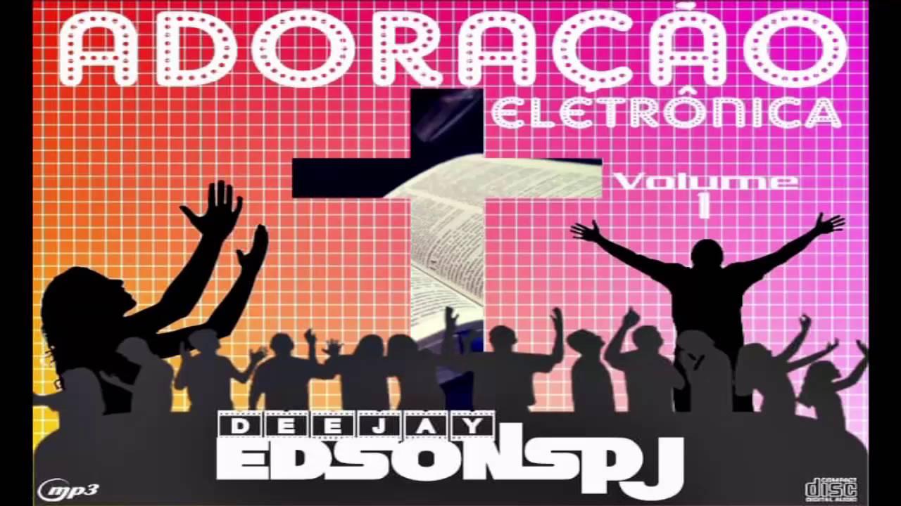 CD ADORAÇÃO ELETRONICA VOL 1 DJ EDSONSPJ