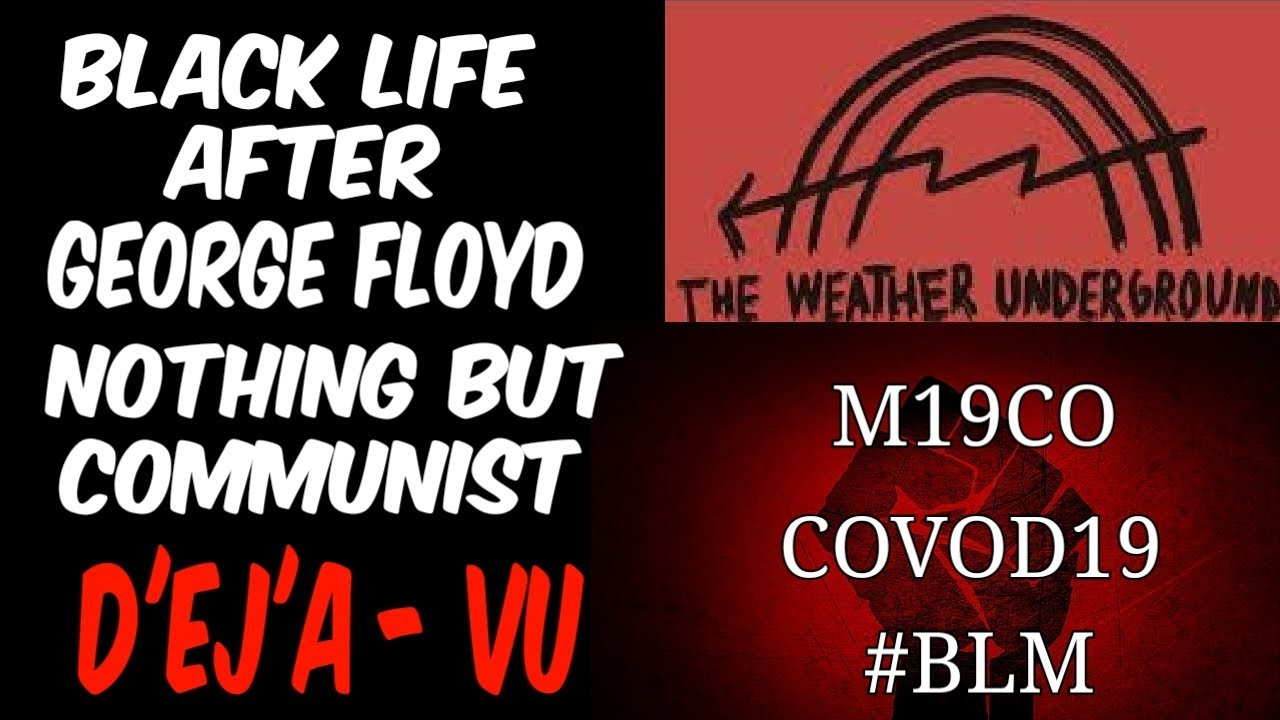 BLACK LIFE AFTER GEORGE FLOYD: NOTHING BUT COMMUNIST DEJA-VU!