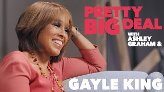 Gayle King's dating deal breakers | Pretty Big Deal with Ashley Graham