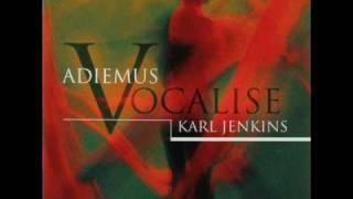 Karl Jenkins (1944-) Vocalise album.