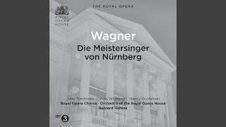 Die Meistersinger von Nurnberg (The Mastersingers of Nuremberg) : Act II: Jerum! Jerum! (Sachs,...