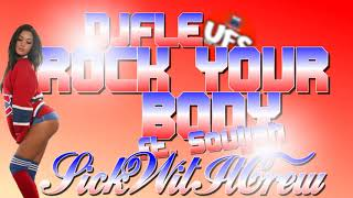 Gambar cover DJFLE X SOULJAH - ROCK YOUR BODY JAMSESH 2018