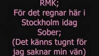 Sober ft RMK - Det regnar i sthlm idag