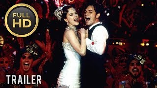 🎥 MOULIN ROUGE! (2001) | Full Movie Trailer in HD | 1080p