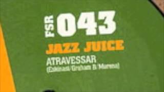 Jazz Juice - Atravessar