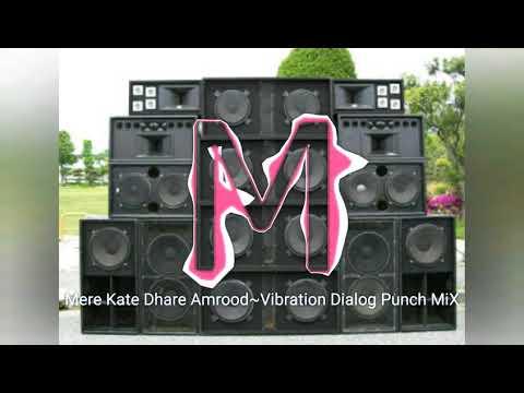 Mere Kate Dhare Amrood -Vibration Dialog dj rahul jsb 2
