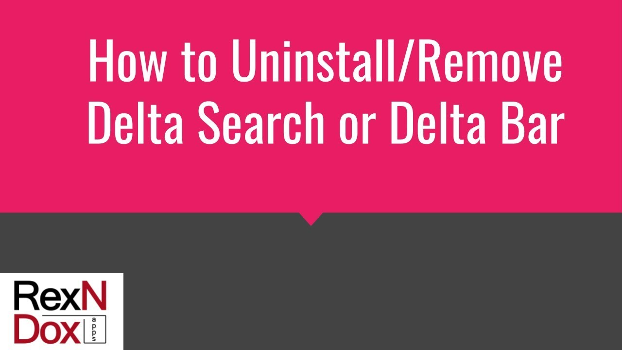 How to Uninstall/Remove Delta Search or Delta Bar - YouTube