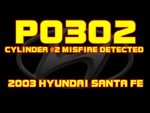 2003 Hyundai SantaFe - P0302 - Cylinder 2 Misfire Detected - YouTube