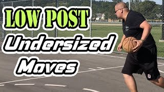 Undersized Low Post Basketball Moves