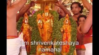 Om Shri Venkateshwarya Namaha
