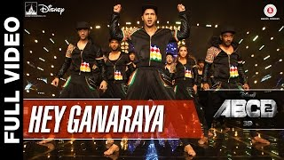 Hey Ganaraya (Full Video Song) | ABCD 2