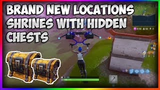 FORTNITE BATTLE ROYALE - NEW LOCATIONS (SHRINES) AND CHESTS SPOTS - SECRET CHEST SPOTS IN FORTNITE