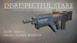 Destiny 2 - Disrespectful Stare - Hakke Legendary Pulse Rifle! - PVP Gameplay Review
