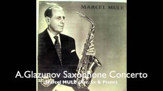 A.Glazunov Saxophone Concerto by Marcel MULE