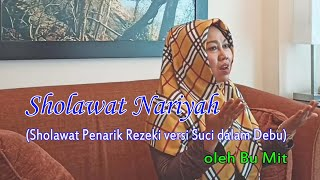 Sholawat Nabi Merdu Sholawat Penarik Rezeki Sholawat Nariyah Oleh Bu Mit