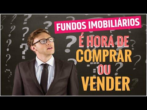 Fundos Imobiliários - Hora de COMPRAR ou VENDER?