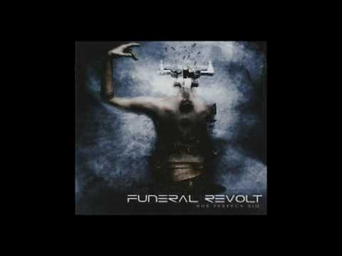 Funeral Revolt - ...But Not Forgotten