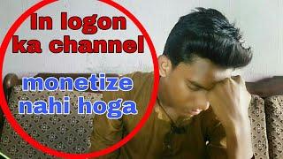 Under review problem solved | kin logo ka channel monetize nahi hoga
