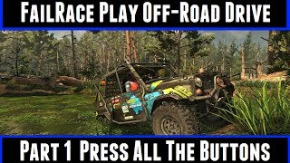 FailRace Play Off-Road Drive Part 1 Press All The Buttons