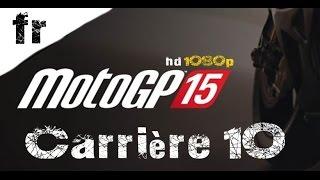 MotoGP 15 Sur la ligne / Carrière ep 10