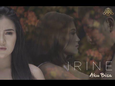 IRINE - Aku Bisa (Official Video)