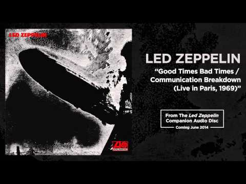 "Led Zeppelin - ""Good Times Bad Times / Communication Breakdown Live in Paris, 1969"""