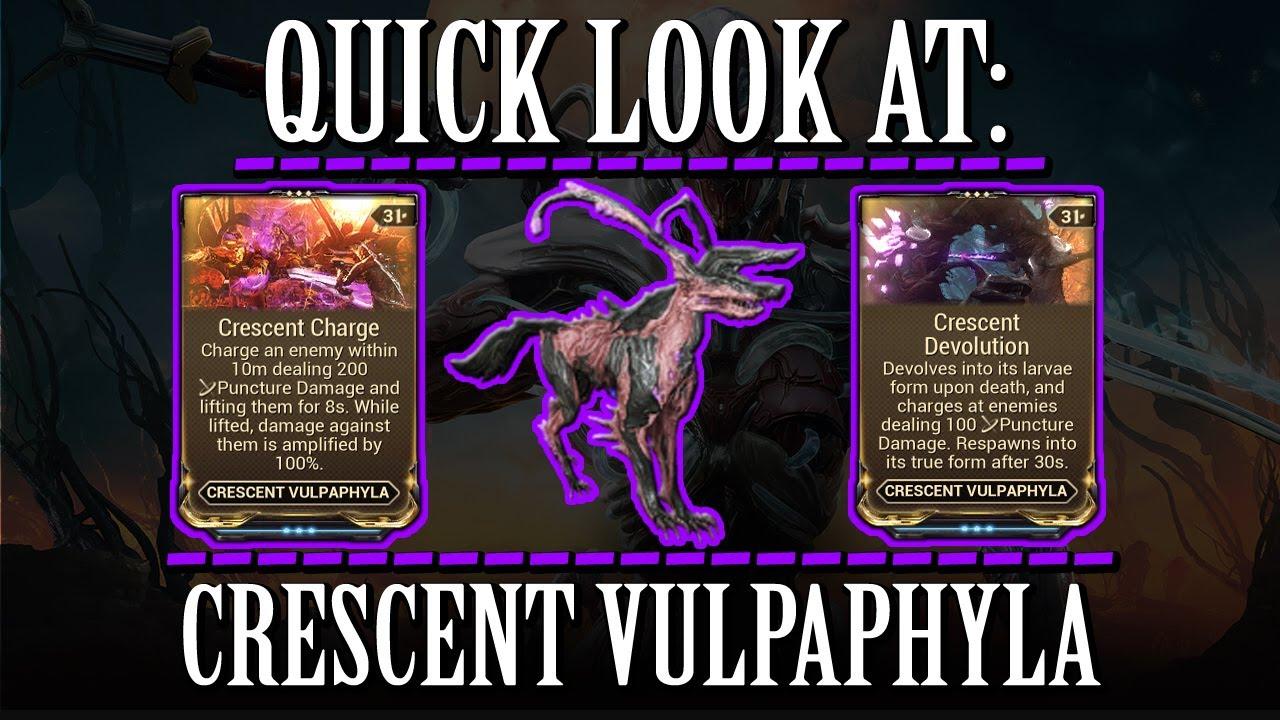 Warframe - Quick Look At: Crescent Vulpaphyla