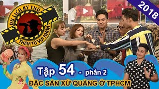 Thả ga khám phá ẩm thực xứ Quảng cùng Baggio   NTTVN #54   Phần 2   110117 🍜