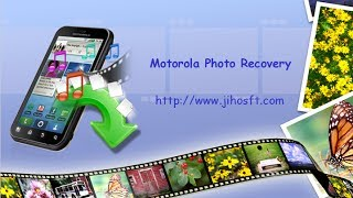 recover deleted photos from motorola droid, photon, atrix, xoom, etc.