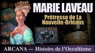 Marie Laveau, la prêtresse vaudou - Les Grands Occultistes 11/12