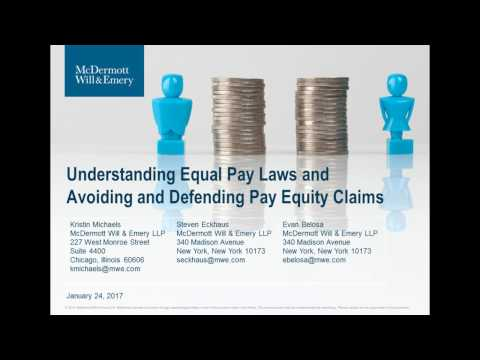 Understanding Equal Pay Laws and Avoiding and Defending Pay Equity Claims