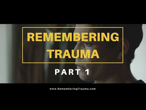 Remembering Trauma Official Film (2017)