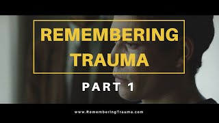 Remembering Trauma Official Film