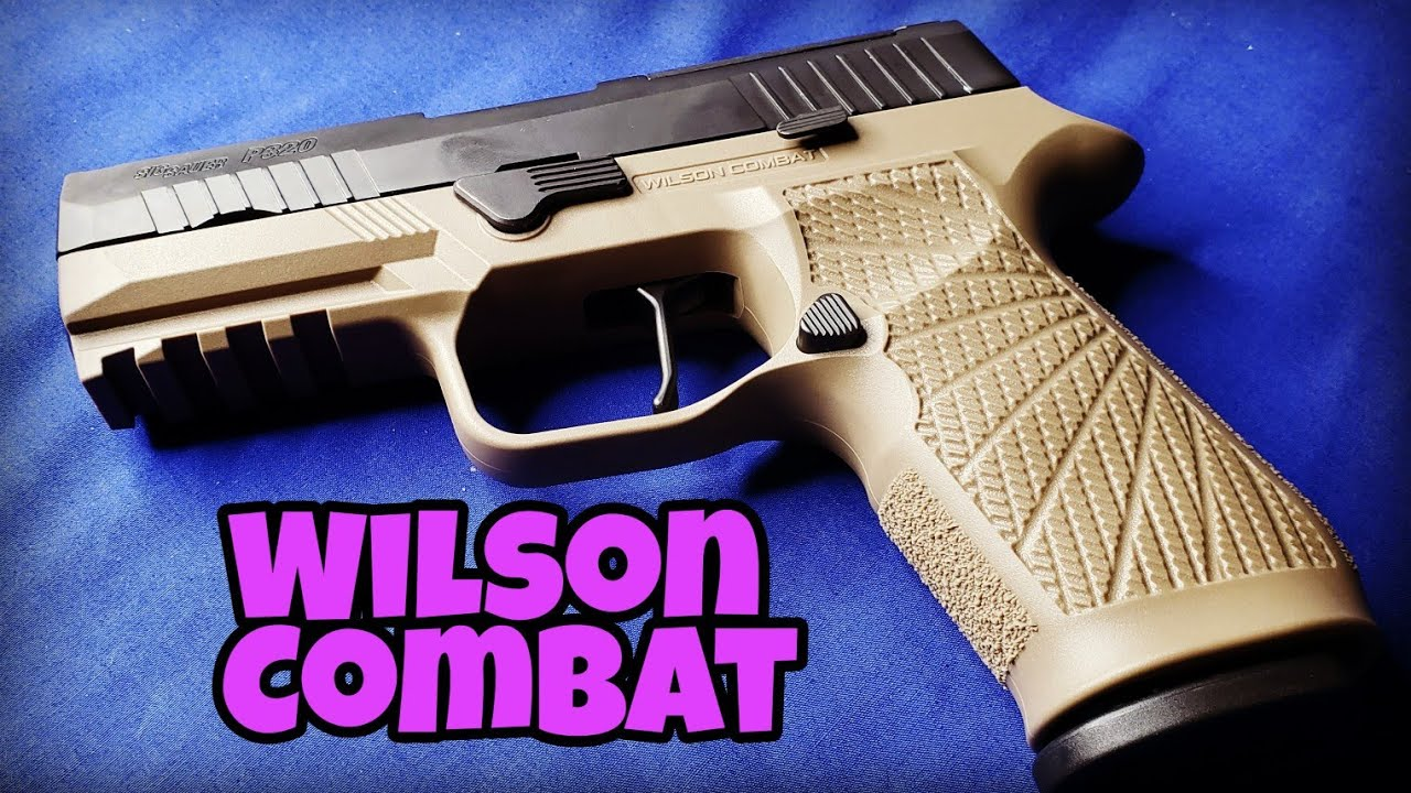 Wilson Combat and a Sig P320 X-Carry