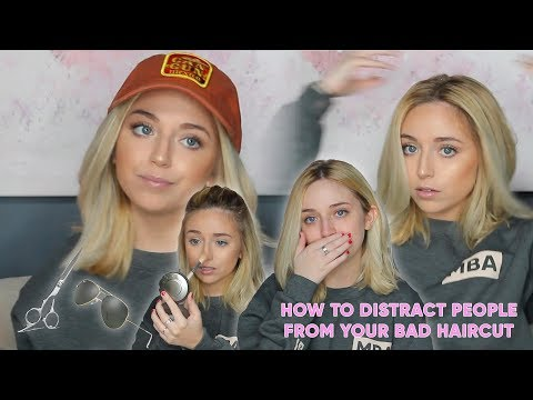 How To Distract People From Your Bad Haircut | Ellie Schnitt