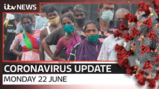 Coronavirus update: Monday, 22 June