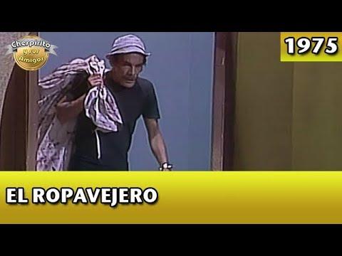 El Chavo | El Ropavejero (Completo): El Chavo del 8 - Partes 1, 2, y 3. Capítulos completos 1975.