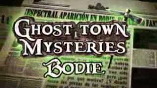 Ghost Town Mysteries: Bodie (Español)