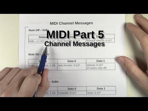 MIDI Part 5 - Channel Messages