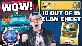 OPENING ''10 OUT OF 10'' CLAN CHEST :: Clash Royale :: SUPER MAGICAL CHEST  DROPPED!