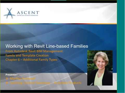 ASCENT Webcast: Working with Revit Line-Based Families