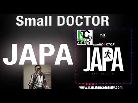 Small Doctor – JAPA Official Video