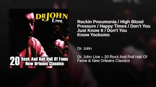 Rockin Pneumonia / High Blood Pressure / Happy Times / Don