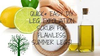 DIY// QUICK AND EASY LEG EXFOLIATION SCRUB FOR SMOOTH GORGEOUS LEGS