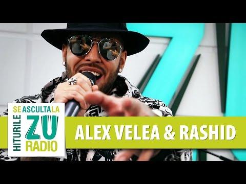 Alex Velea feat. Rashid - Partea A Doua (Din Vina Ta) (Live la Radio ZU)